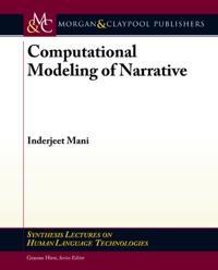 Computational Modeling of Narrative
