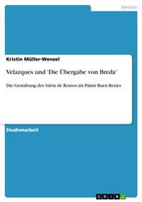 Velazques Und 'Die UEBergabe Von Breda'