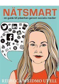 Nätsmart - en guide till påverkan genom sociala medier