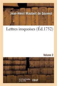 Lettres Iroquoises. Volume 2