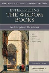 Interpreting the Wisdom Books