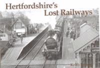 Hertfordshire's Lost Railways
