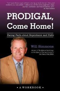 Prodigal, Come Home!
