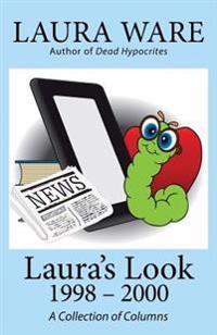 Laura's Look: 1998-2000