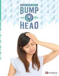 More Than Just a Bump on the Head (212b): Traumatic Brain Injury (Tbi) Book