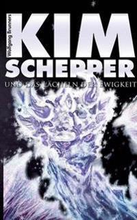 Kim Schepper und das Lächeln der Ewigkeit