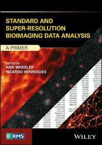 Standard and Super-Resolution Bioimaging Data Analysis: A Primer