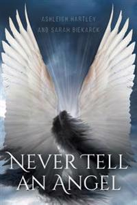 Never Tell an Angel