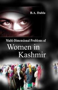 Multi-Dimensional Problems of Women In Kashmir