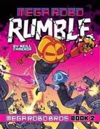 Mega robo bros #2: mega robo rumble