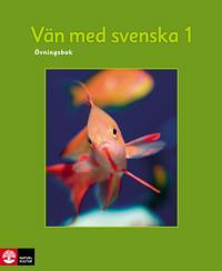 Vän med svenska 1 Övningsbok, tredje upplagan