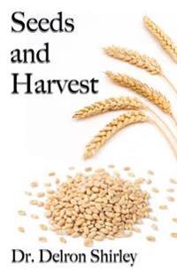 Seeds and Harvest