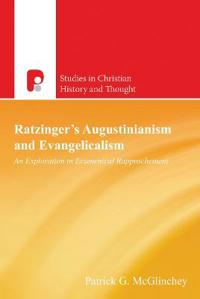 Ratzinger's Augustinianism and Evangelicalism