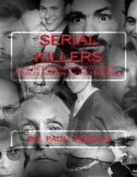 Serial Killers: My Interviews with Ted Bundy, Charles ...