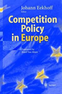 Competition Policy in Europe