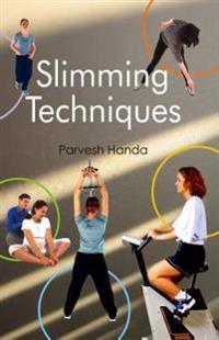 Slimming Techniques