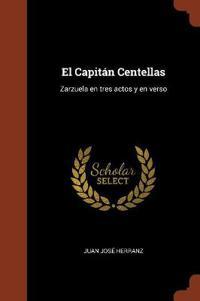 El Capitan Centellas