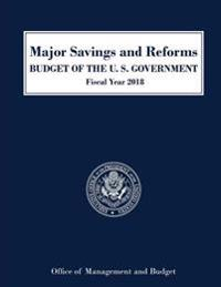 Major Savings and Reforms, Budget of the United States 2018