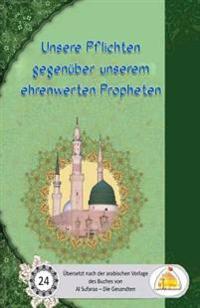 Unsere Pflichten Gegenuber Unserem Ehrenwerten Propheten