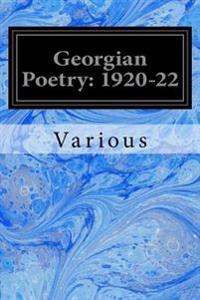 Georgian Poetry: 1920-22