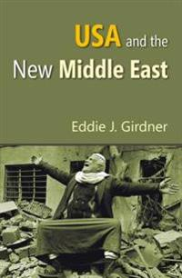 USA and the New Middle East
