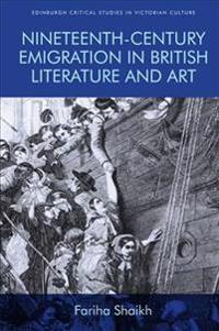 Nineteenth-Century Emigration in British Literature and Art