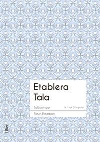 Etablera Tala
