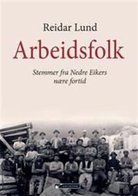 Arbeidsfolk - Reidar Lund | Inprintwriters.org