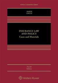 Insurance Law and Policy: Cases and Materials
