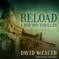 Reload: A Red Ops Thriller