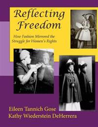 Reflecting Freedom: How Fashion Mirrored the Struggle for Women's Rights (Color Edition)
