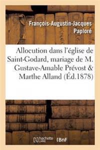 Allocution Le 30 Octobre 1877 Dans l'�glise de Saint-Godard