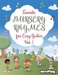 Favorite Nursery Rhymes for Easy Guitar. Vol 1