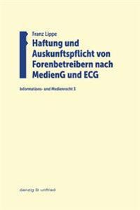 Haftung Und Auskunftspflicht Von Forenbetreibern Nach Medieng Und ECG