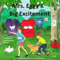 Mrs. Eggy's Big Excitement