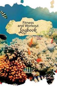 Fitness and Workout Logbook: 50 Pages, 5.5 X 8.5 Underwater Beauty