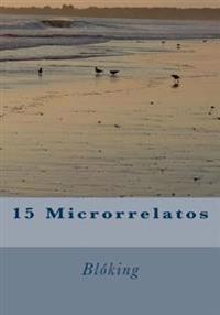 15 Microrrelatos