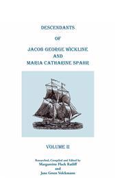 Descendants of Jacob George Wickline and Maria Catharine Spahr