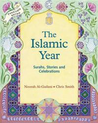 The Islamic Year: Suras, Stories, and Celebrations