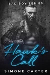Bad Boy Series: Hawk's Call