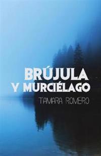 Brujula y Murcielago