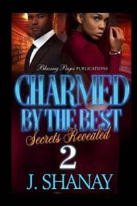 Charmed by the Best 2: Secrets Revealed