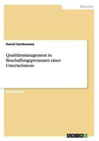 Qualitatsmanagement in Beschaffungsprozessen Eines Unternehmens