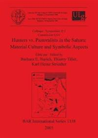 Hunters vs. Pastoralists in the Sahara: Material Culture and Symbolic Aspects