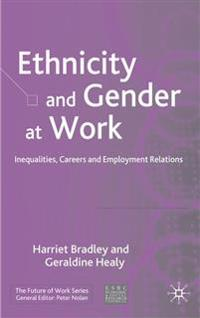 Ethnicity and Gender At Work