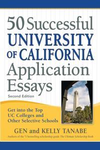 50 Successful University of California Application Essays
