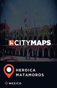 City Maps Heroica Matamoros Mexico