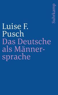 Das Deutsche als Männersprache