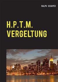 H.P.T.M. Vergeltung