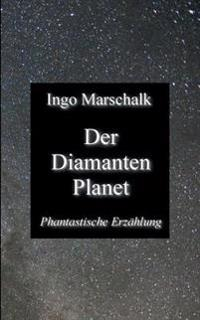 Der Diamantenplanet